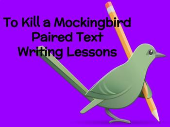 To Kill a Mockingbird Paired Text Writing Lessons