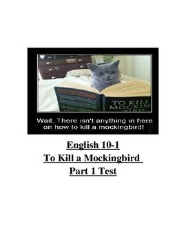 To Kill a Mockingbird Part 1 Test (CH. 1-11)