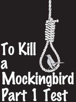 EDITABLE To Kill a Mockingbird Part 1 Test-100 Question w/ Answer Key (Scantron)