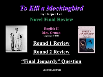 To Kill a Mockingbird Powerpoint Review Game - 2 rounds + Bonus Rd.