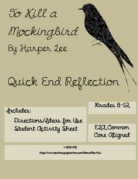To Kill a Mockingbird Quick End Reflection