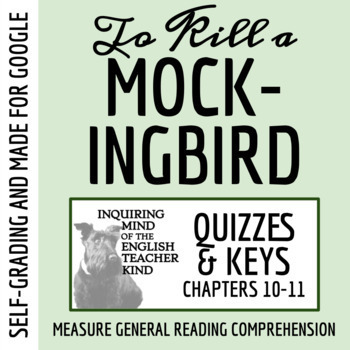 To Kill a Mockingbird Quiz (Chapters 10-11)