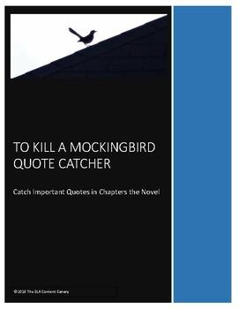 To Kill a Mockingbird Quote Catcher