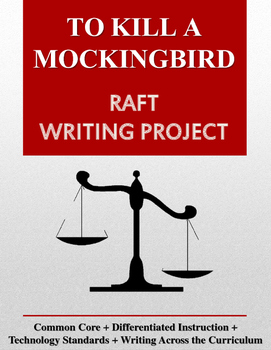 To Kill a Mockingbird RAFT Writing Project