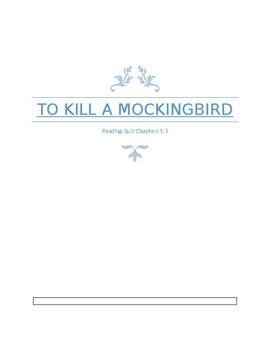 To Kill a Mockingbird Reading Check Ch. 1-3
