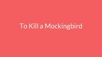 To Kill a Mockingbird - Reading Guide PowerPoint