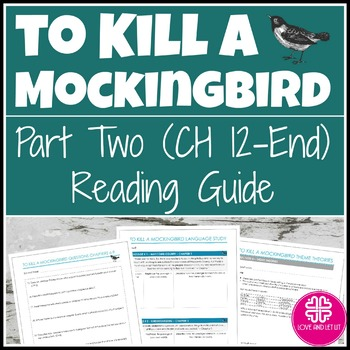 To Kill a Mockingbird Reading Guide & Study Guide for Part