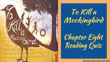 To Kill a Mockingbird Reading Quiz Chapter Eight