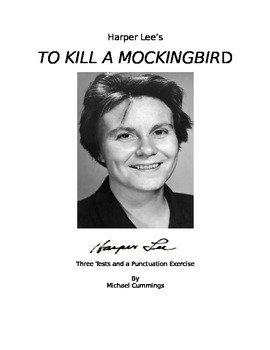 To Kill a Mockingbird: Six Tests and Three Punctuation Exercises