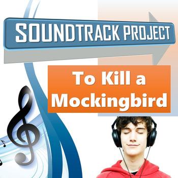 To Kill a Mockingbird - Soundtrack Project