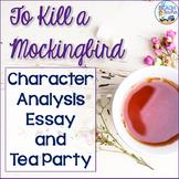 To Kill a Mockingbird Character Analysis Essay & Tea Party