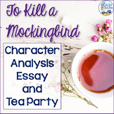To Kill a Mockingbird Character Analysis Essay & Tea Party
