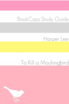 To Kill a Mockingbird: Teacher Lesson Plans and Study Guide