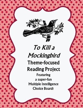 To Kill a Mockingbird Theme- Focused Reading Project with Choice Board