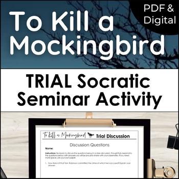 To Kill a Mockingbird Trial Discussion