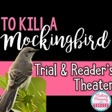 To Kill a Mockingbird Trial - Readers Theater and Writing Unit