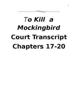 To Kill a Mockingbird Trial Script (chapters 17-20)