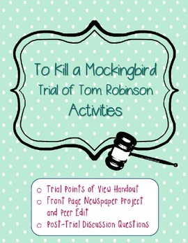 To Kill a Mockingbird Trial of Tom Robinson Activities