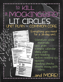 To Kill a Mockingbird Unit Plan with Lit Circles for Common Core