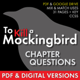 To Kill a Mockingbird, Chapter Questions, Multiple Uses, PDF & Google Drive CCSS