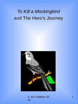 To Kill a Mockingbird and The Hero's Journey