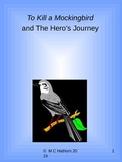 To Kill a Mockingbird and The Hero's Journey