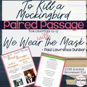To Kill a Mockingbird and We Wear the Mask Paired Passage, Digital and Printable