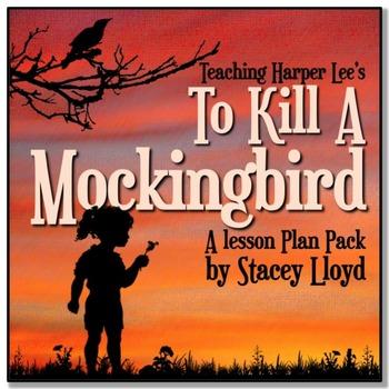 To Kill a Mockingbird by Harper Lee: A Teaching Unit Pack