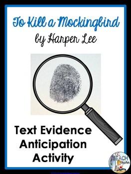 To Kill a Mockingbird by Harper Lee - Text Evidence Anticipation Activity