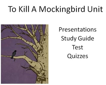 To Kill a Mockingbird Unit (Presentations, Study Guides, Organizers & More!