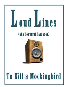 To Kill a Mockingbired LOUD LINES