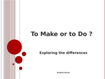 To Make or To Do - PowerPoint Presentation