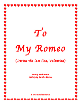 To My Romeo (Divine the last line, Valentine)