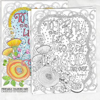 To Pray is to Let go and Let God Adult Coloring Page, Religion, Spiritual Belief