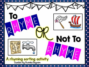 To Rhyme or Not to Rhyme -  Sorting Activity