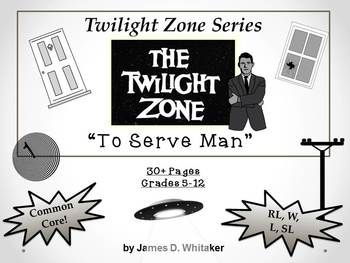 To Serve Man Twilight Zone Episode Unit Resource Common Core