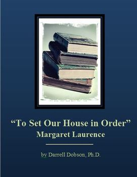 """""""To Set Our House in Order"""" -- Margaret Laurence -- Short Story"""