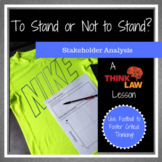 To Stand or Not to Stand? Stakeholder Analysis
