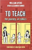 To Teach by William Ayers Chapter Reflection Form
