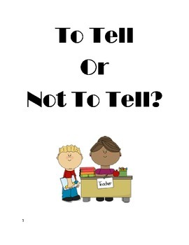 To Tell or Not To Tell?