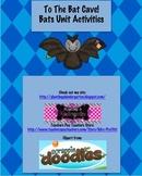 To The Bat Cave! Bats Unit Activities