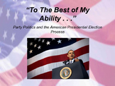 To The Best of My Ability - Presidential Election Simulation/PBL