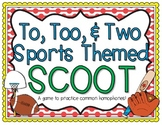 To, Too, & Two Scoot