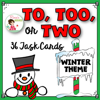 To, Too, or Two Task Cards {Homophones} Winter Theme