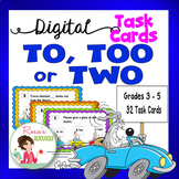 To Too or Two - Digital Task Cards