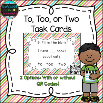 Grammar Task Cards: To, Too, or Two? Set