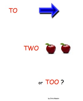 To, Two or Too?  Are your students confused?