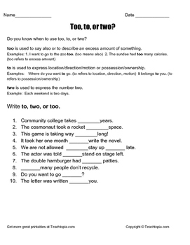 To, Two, or Too grammar worksheet.  When to use to, two, or too in a sentence.
