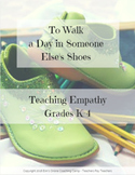 To Walk a Day in Someone Else's Shoes:  Teaching Empathy i