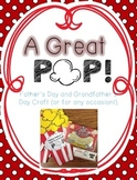 To a Great Pop! {{Father's Day and Grandfather's Day Craft}}